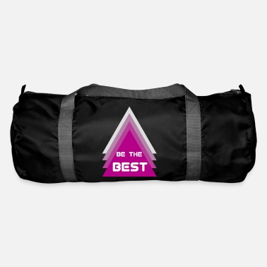 Best Of Be the best - Duffle Bag