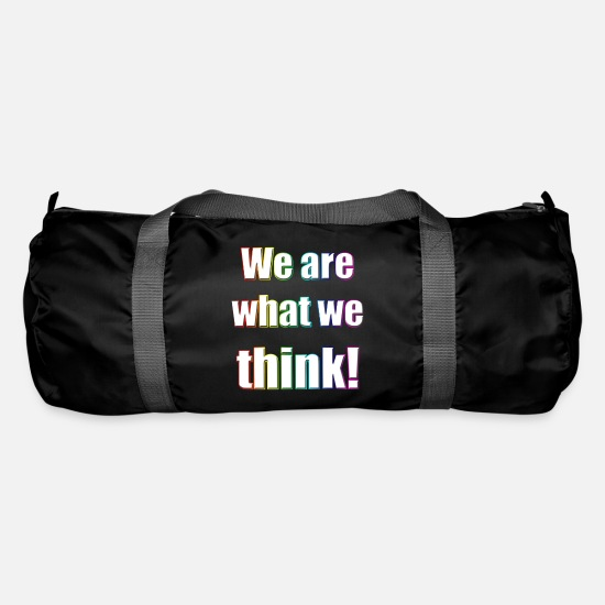 Politics Bags & Backpacks - We are what we think - Duffle Bag black
