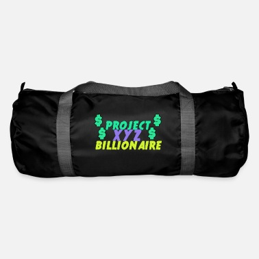 Billionaires Projext XYZ Billionaire, Becomming Billionaire. - Duffle Bag