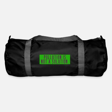 Pollution pollution - Duffle Bag