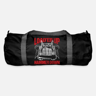 Up Camionneur camionneur Load'er Up Hammer Down Gift - Sac de sport