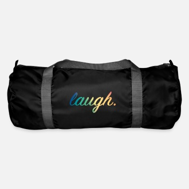 Laugh Laugh - laugh - Duffel Bag