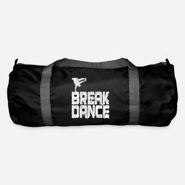 Breakdance Breakdance Breakdancer Hip Hop Grunge Geschenk - Sporttasche