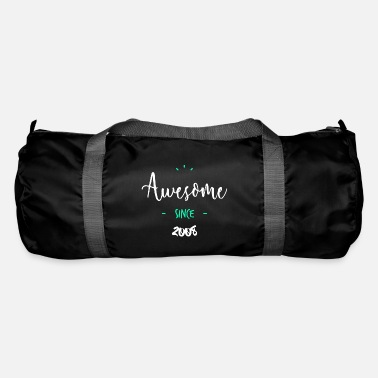 Since Awesome since 2008 - - Sac de sport