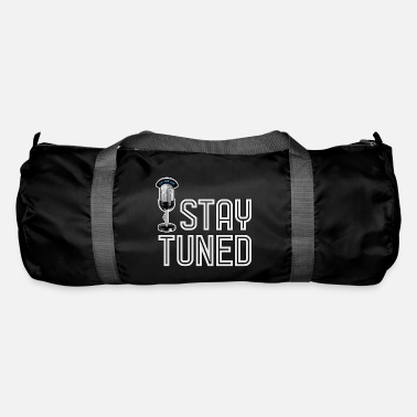 Tuning Stay tuned - stay tuned. - Duffle Bag