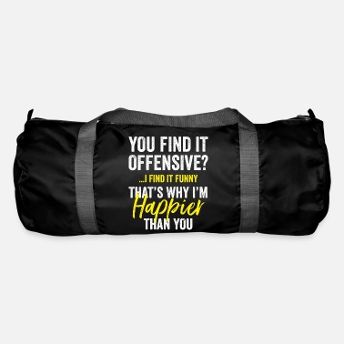 Irony You Find It Offensive, I Find It Sarcasm Gift Idea - Duffle Bag