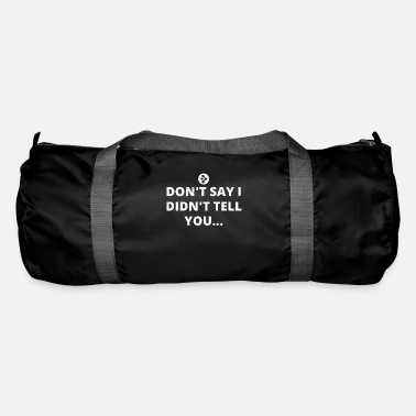 Nerd &amp i told you i said btc bitcoin AMP crypto crypto - Duffle Bag