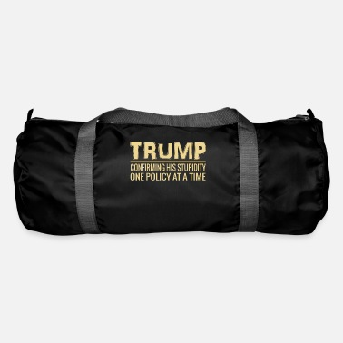 Political Rally Funny Anti Trump POTUS Tweet Confirming His Stupidity - Duffle Bag