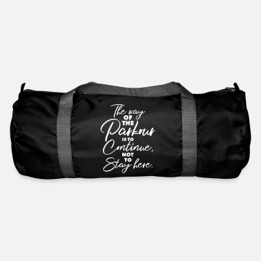 Parkour shirt, do not stop, run, - Duffel Bag