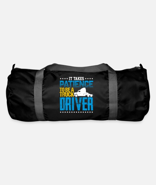 Pilot Bags & Backpacks - It Takes Patience To Be A Truck Driver - Duffle Bag black