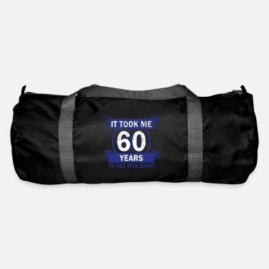 60th Birthday 60 Years Funny Gift Saying