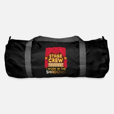 Charade Stage Crew I Work In The Shadows Funny Gift - Duffle Bag