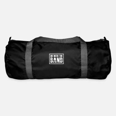 Band I'm With The Band gift for Band Geeks - Duffel Bag