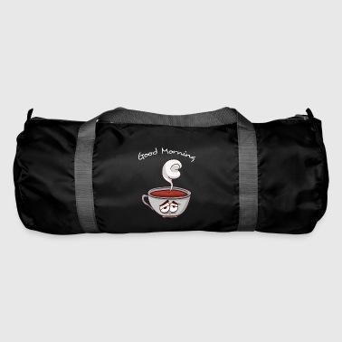 Good Morning Good Morning - Good morning coffee - Duffel Bag