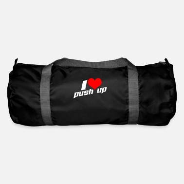 Push Up I Love Push Ups - Duffel Bag