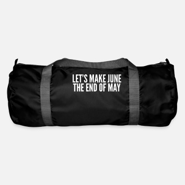 Uk Election Make June the end of May - Duffle Bag
