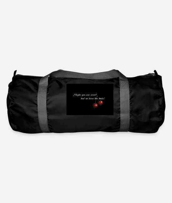 Joy Bags & Backpacks - Cherry - Maybe you are smart - Duffle Bag black