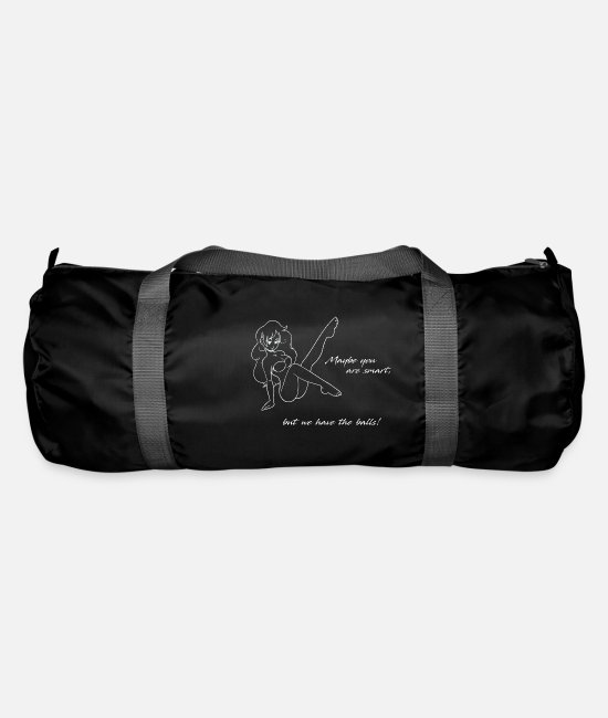 Daughter Bags & Backpacks - Maybe you are smart, but we have the balls! - Duffle Bag black
