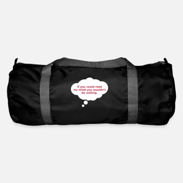 Mind-reader If You Could Read My Mind ... - Duffle Bag