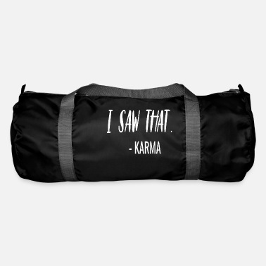 Sayings funny sayings saying karma sarcasm - Duffle Bag