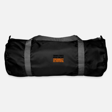 Person personality - Duffle Bag