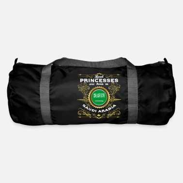 Arabia PRINCESS PRINCESS QUEEN BORN SAUDI ARABIA - Duffle Bag