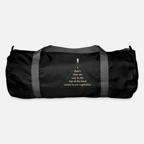 Food Chain Bags & Backpacks - I Didn t Claw My Way To The Top Of The Food Chain - Duffle Bag black