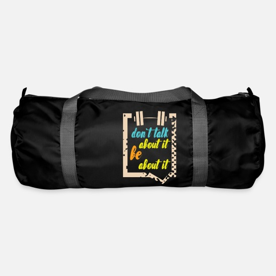 Fitness T-shirt Bags & Backpacks - Don't talk about it be about it - Duffle Bag black