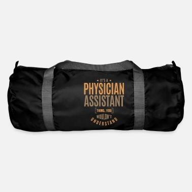 Physician Assistant Occupation Physician Assistant Thing - Duffle Bag