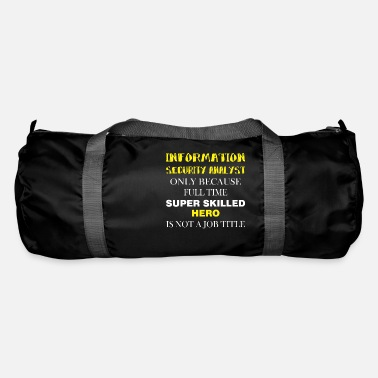 Information Information Security Analyst - Information - Duffle Bag