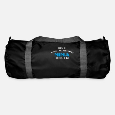 Mima Apparel Mima - This is what an awesome Mima looks like - Duffle Bag