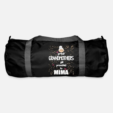 Mima Apparel Mima - Great Grandmothers get promoted to Mima - Duffle Bag