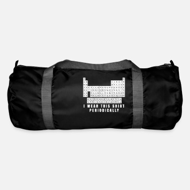Periodic Table I Wear This Shirt Periodically Periodic Table Tea - Duffle Bag