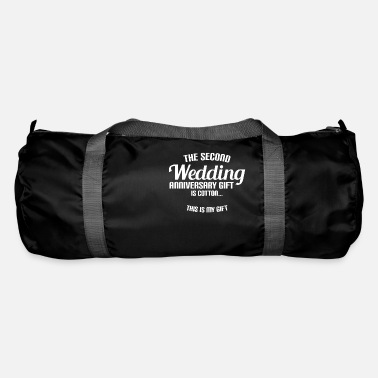 Gift THE SECOND WEDDING ANNIVERSARY GIFT IS COTTON... - Sporttasche
