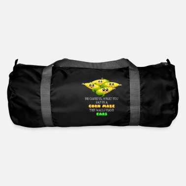 Nice Be Careful What You Say In A Corn Maze Funny Corn - Duffle Bag