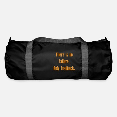 Funny Feedback Tshirt Designs There is no failure - Duffle Bag