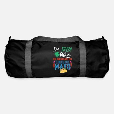 Image I'm Irish Today, I'm mexican on 5 De Mayo - Duffle Bag