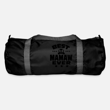 BEST MAMAW EVER - Duffle Bag