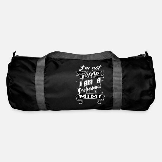 """best Mimi Ever"" Bags & Backpacks - PROFESSIONAL MIMI - Duffle Bag black"