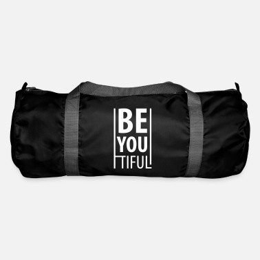 Be You BE YOU TIFUL - Beautiful - Be you - Borsa sportiva