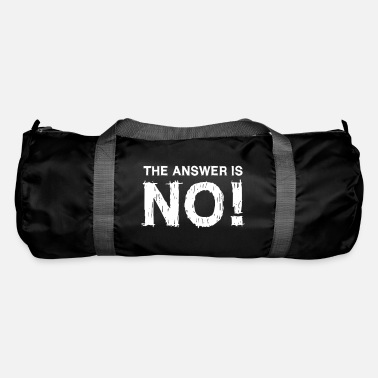 Answer THE ANSWER IS NO - Duffle Bag