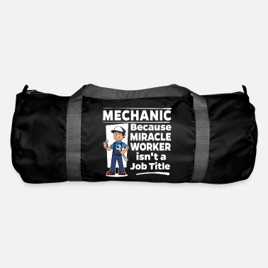Worker Proud Mechanic - Miracle Worker - Sporttas