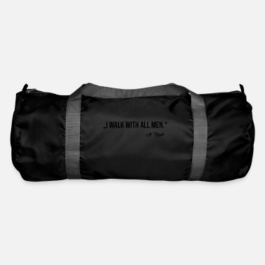 WALK WITH ALL MEN - Duffle Bag