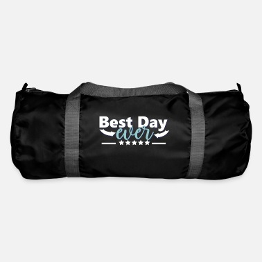 Exercise Motivation | Best day ever - Duffle Bag
