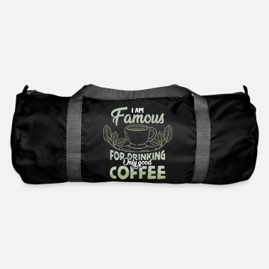 Memes I Am Famous For Drinking Only Good Coffee - Duffle Bag