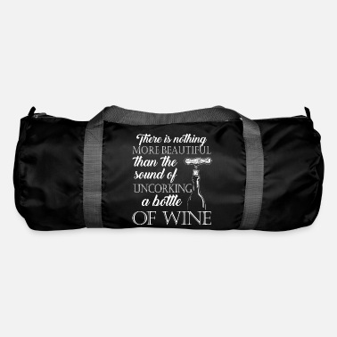 Uncork The sound of uncorking a bottle of wine - Duffle Bag