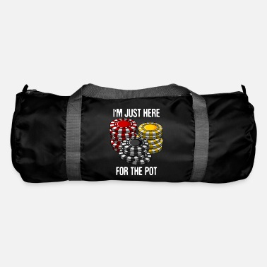 Holdem I'm Just Here For The Pot Holdem Poker Gift - Duffle Bag