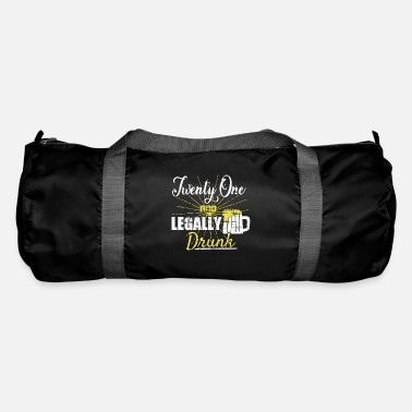 Legal Age Legal drunk legal age 21st birthday alcohol - Duffle Bag