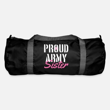 Proud Proud army sister - Duffle Bag