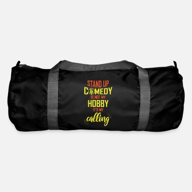 Comedy Funny Comedy Is My Calling Proud Of Comedy gift - Sporttas
